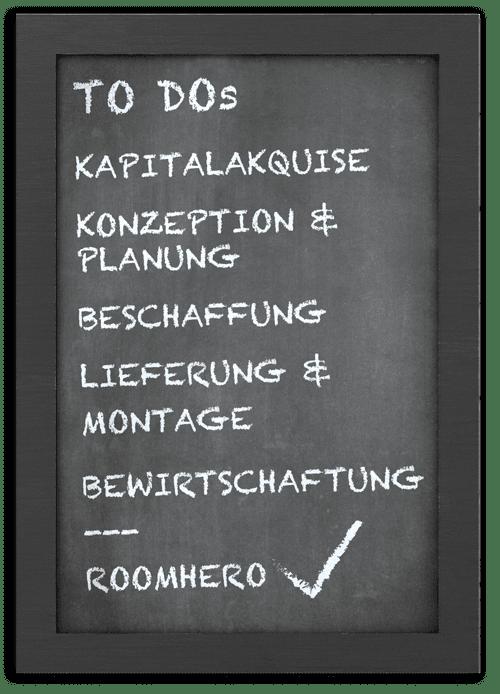 ROOMHERO Service: Kapitalakquise, Konzeption & Planung, Beschaffung, Lieferung & Montage und Bewirtschaftung