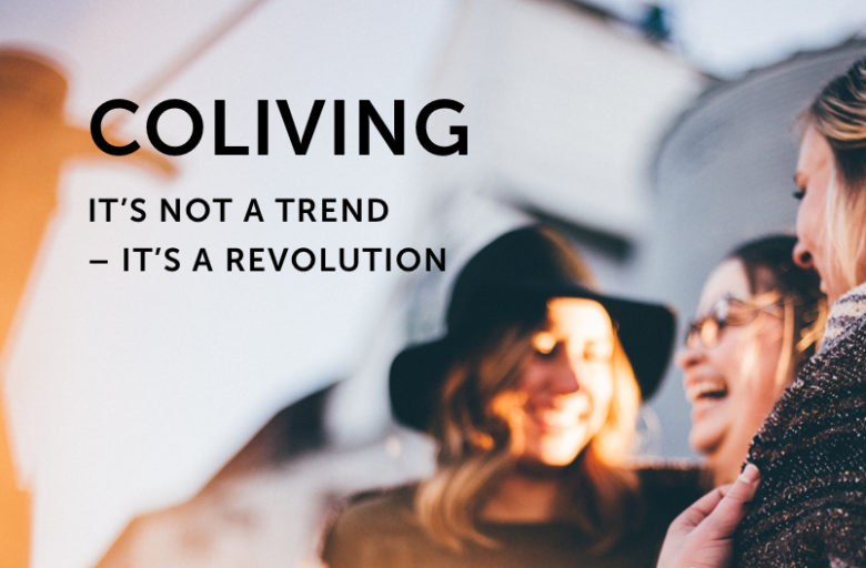 Beitragsbild: Coliving is not a trend – it's a revolution
